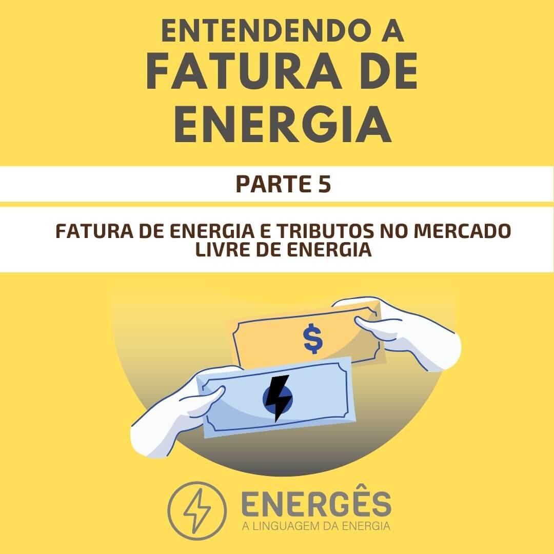 Capa dos posts - ENTENDENDO A FATURA DE ENERGIA - 5