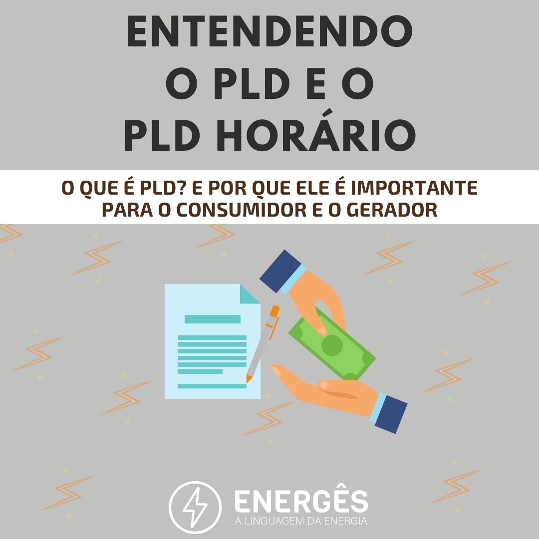 Capa dos posts 3 - ENTENDENDO O PLD E O PLD HORÁRIO