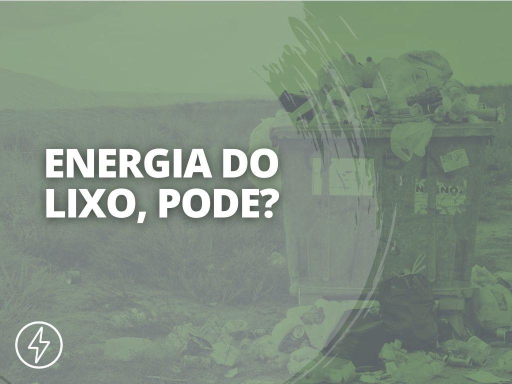 16 - COMO FUNCIONA O PROCESSO DE PRODUÇÃO DE ENERGIA ATRAVÉS DO LIXO