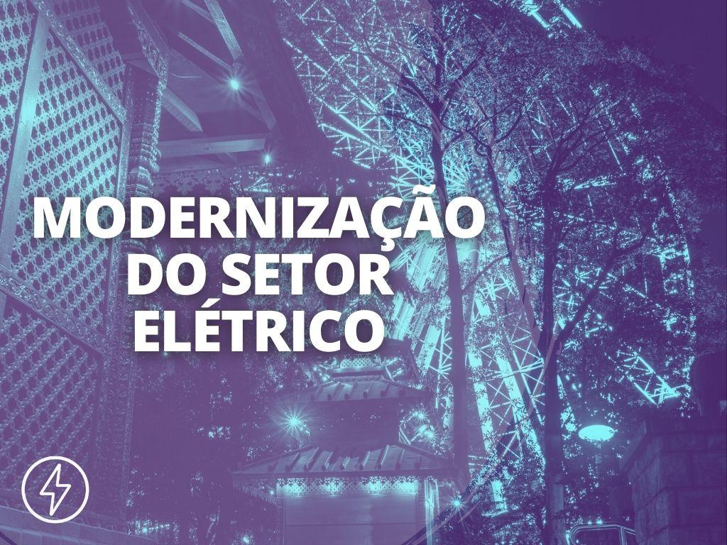 modernização do setor elétrico