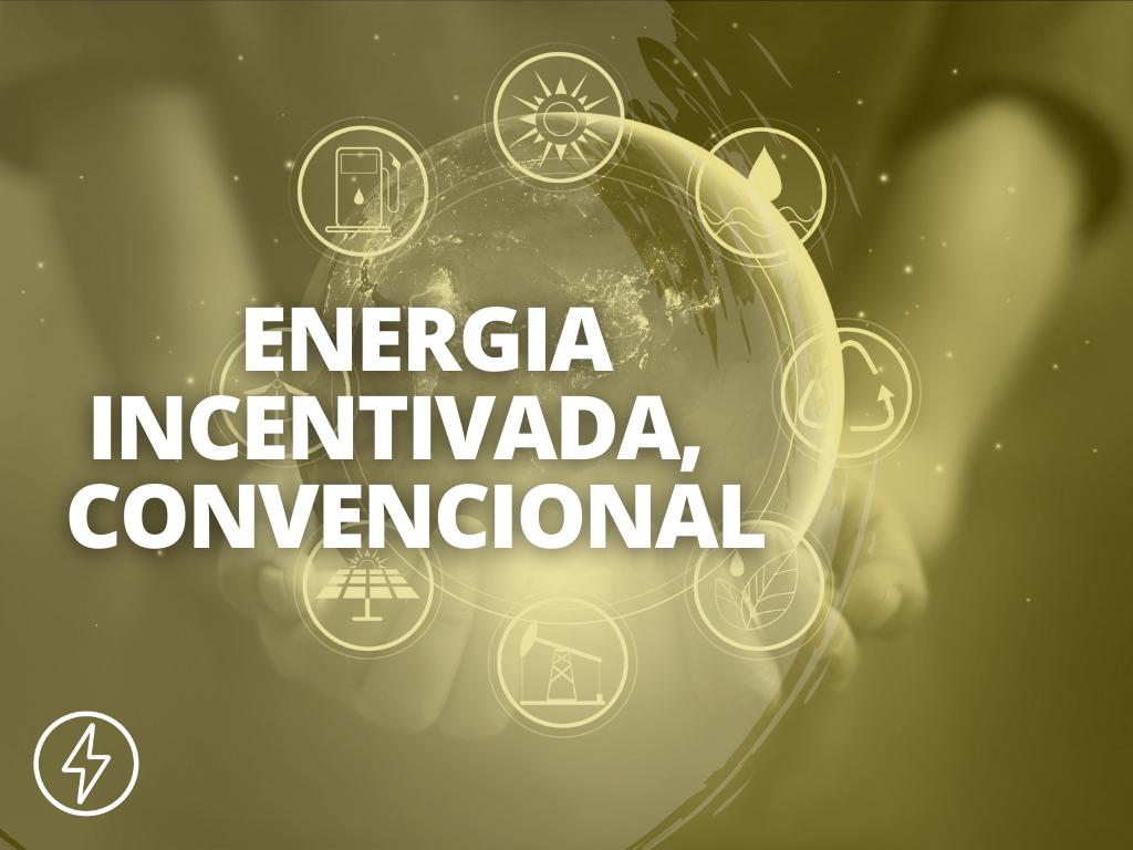 CAPA BLOG 2ª TEMPORADA ENERGÊS 1 - DIFERENÇA DE ENERGIA INCENTIVADA E CONVENCIONAL